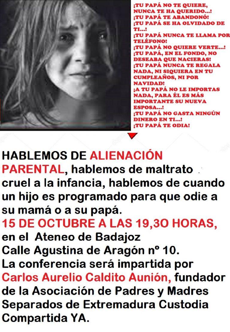 ALIENACIÓN PARENTAL UNA DE LAS FORMAS MÁS CRUELES DE MALTRATO A LA INFANCIA.