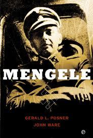 Discípulos de Mengele (El «ángel de la muerte» hitleriano)