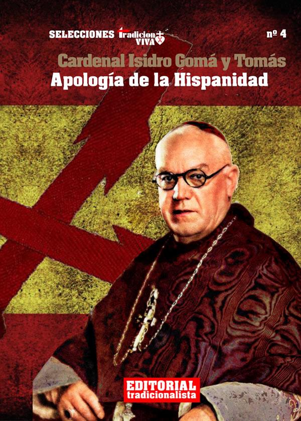 Apología de la Hispanidad, del Cardenal Gomá, a propósito del 12 de octubre…